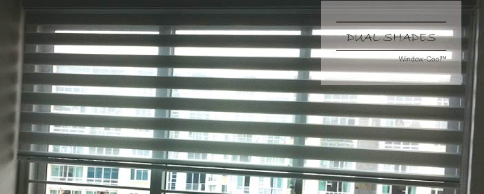 Window-Cool™ - Dual Shades Blinds Singapore, Blinds and Shades