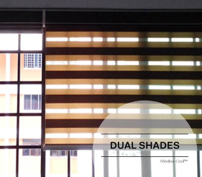 Window-Cool™ - Dual Shades Blinds Singapore
