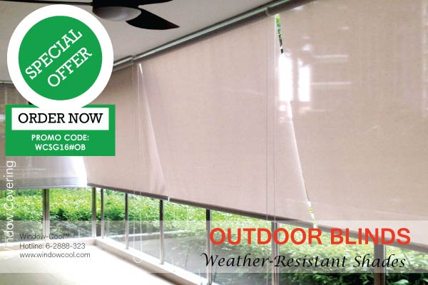 Window-Cool™ - Outdoor Blinds Promotion, Window Blinds Promotion Singapore