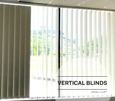 Window-Cool™ - Vertical Blinds Singapore